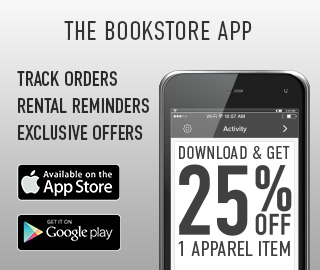 Picture of cell phone. The Bookstore App: track orders, rental reminders, exclusive offers. Download & get 25% off 1 apparel item. Click to download.